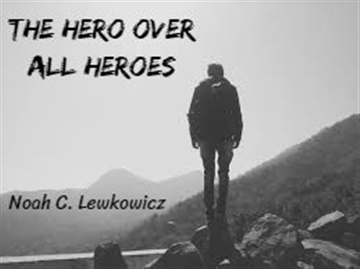 The Hero Over All Heroes