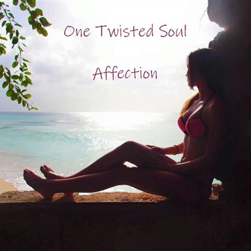 Affection EP by One Twisted Soul