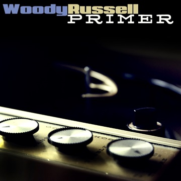 Woody Russell : Primer