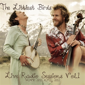 The Littlest Birds : Live Radio Tracks
