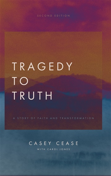 Tragedy to Truth - Second Edition