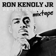 Ron Kenoly Jr. : Re-Introduction Mixtape