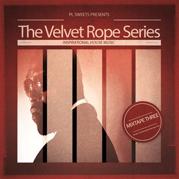 The Velvet Rope Series MIXTAPE 3 by PL Sweets