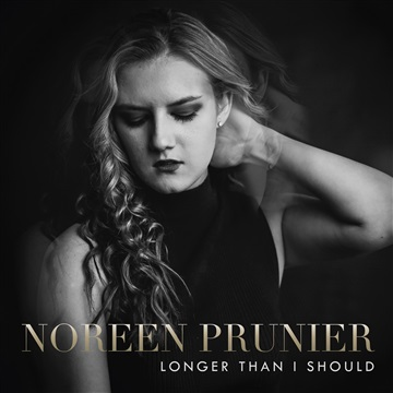 Longer Than I Should - EP by Noreen Prunier