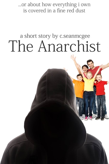 C.SeanMcGee : The Anarchist