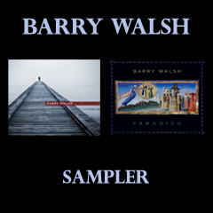 Barry Walsh Sampler by Barry Walsh