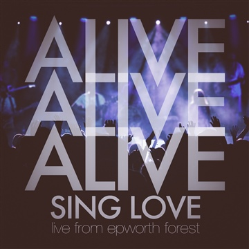 Alive by Sing Love