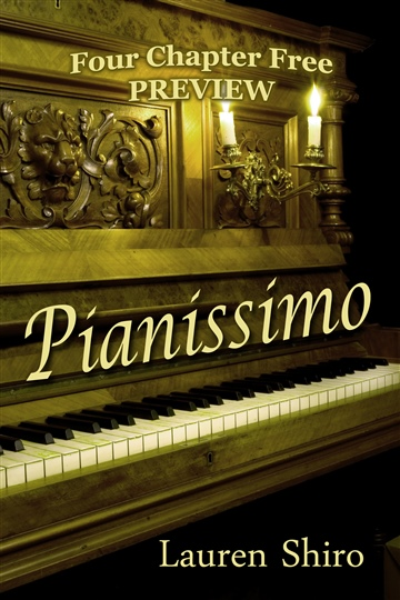 Lauren Shiro : Pianissimo by Lauren Shiro Four Chapter Free Preview