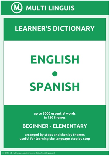 English-Spanish (the Step-Theme-Arranged Learner's Dictionary, Steps 1 - 2) by Multi Linguis