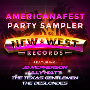 New West Records : AmericanaFest Party Sampler