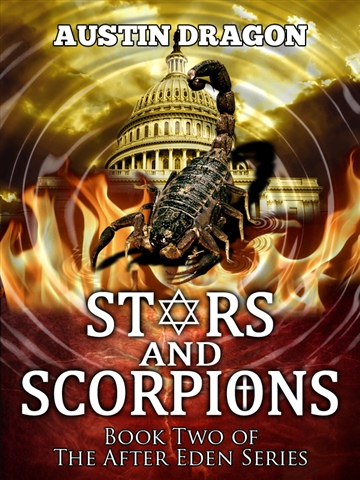 Austin Dragon : Stars and Scorpions (After Eden Series, Book #2)