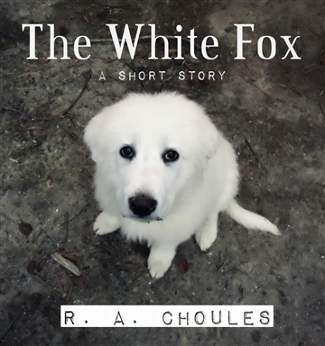 The White Fox: A Short Story