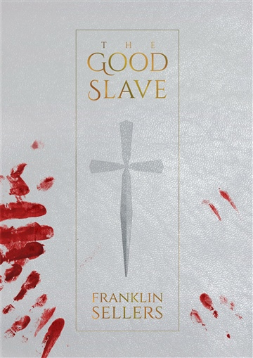 The Good Slave