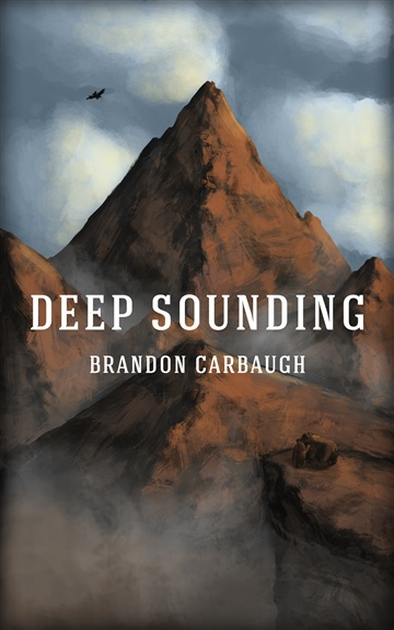 Deep Sounding by Brandon Carbaugh