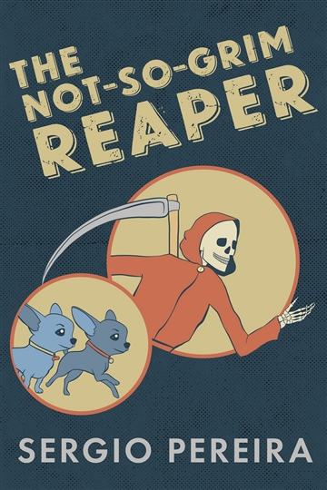 The Not-So-Grim Reaper (Excerpt) by Sergio Pereira
