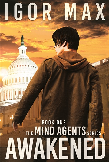 Awakened: Book One of the Mind Agents Series