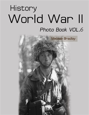 History World War II Photo Book VOL.6