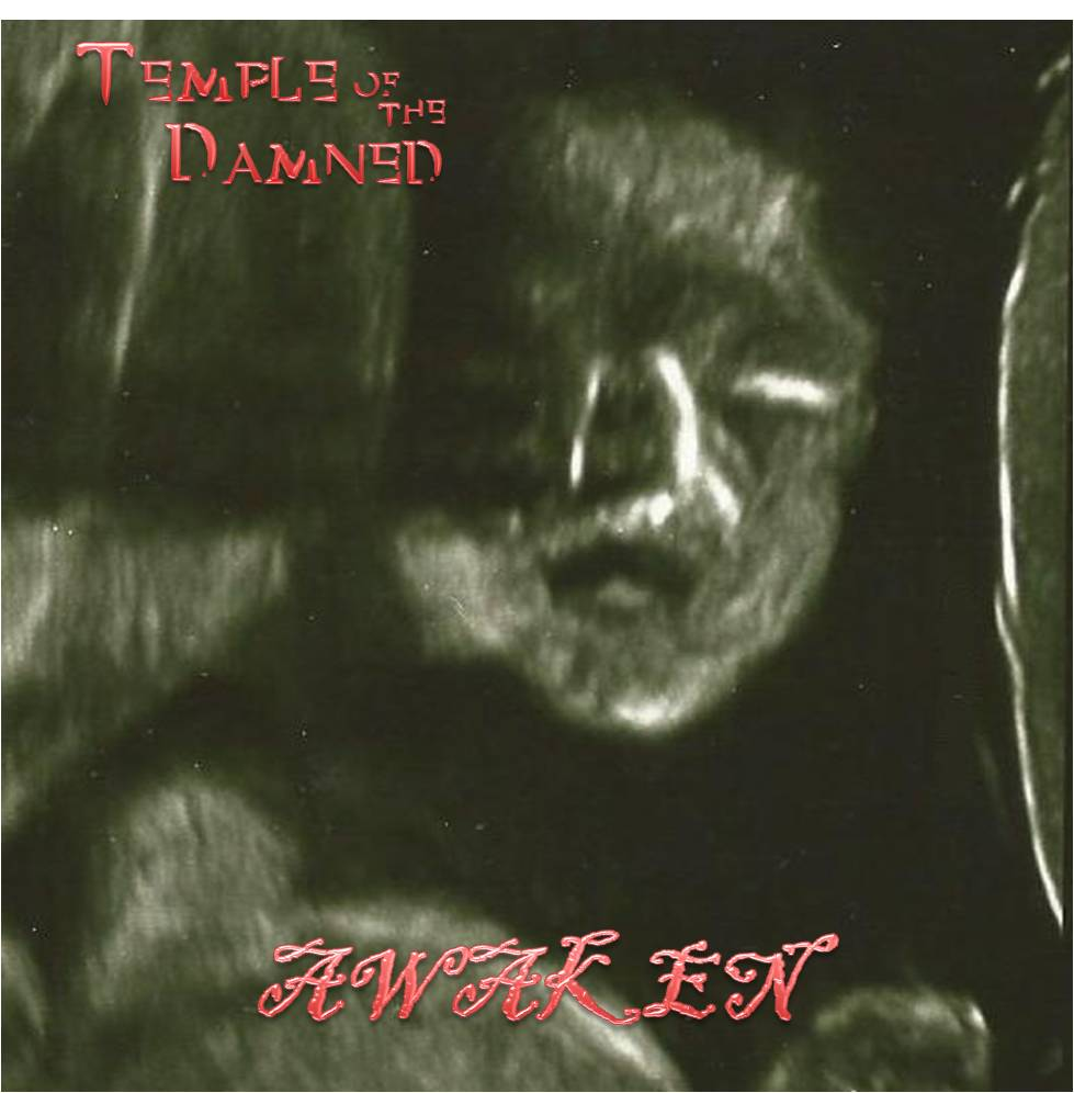 AWAKEN by Temple of the Damned