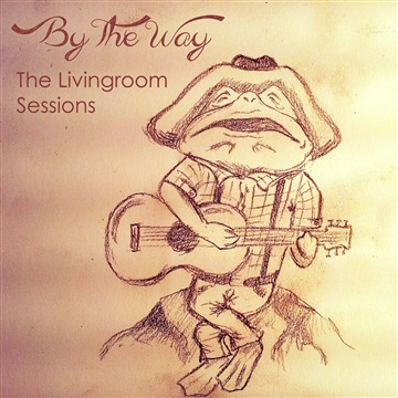 The Livingroom Sessions by By The Way