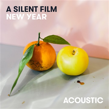 New Year (Acoustic) - EP by A Silent Film