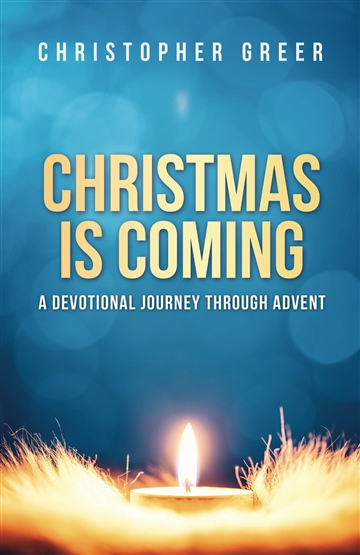 Christmas Is Coming: A Devotional Journey Through Advent (SAMPLE)