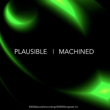 MACHiNED by Plausible