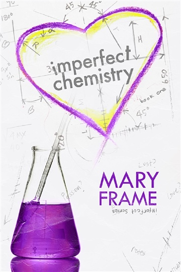 Mary Frame : Imperfect Chemistry