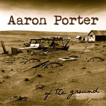 Of the Ground by Aaron Porter
