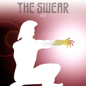 The Swear : Hell
