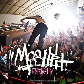 Moshpit Party Ft. Marty of Social Club by Cheno Lyfe
