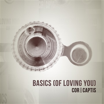 Cor Captis : Basics of Loving You - Single
