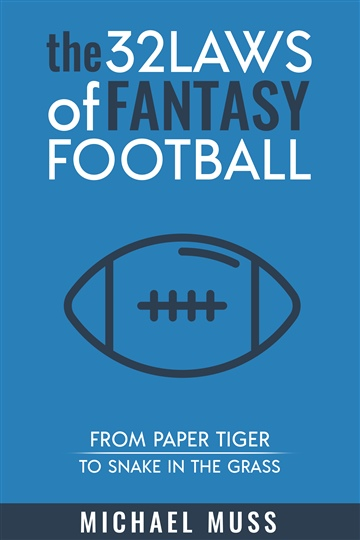 The 32 Laws of Fantasy Football by Michael Muss