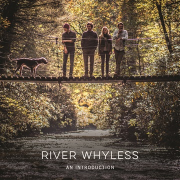 An Introduction by River Whyless