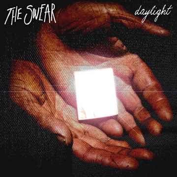 The Swear : Daylight