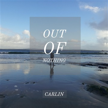 Out of Nothing by Carlin
