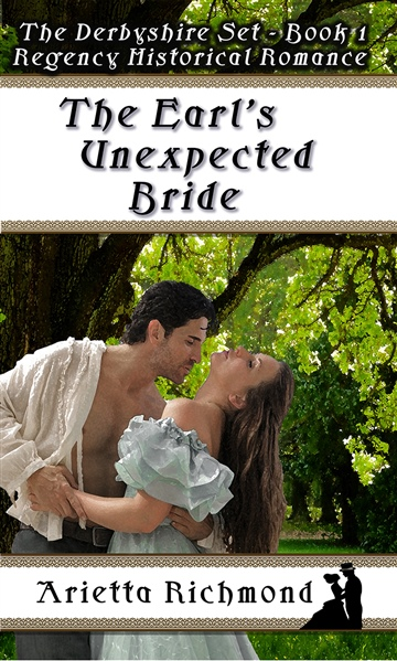 Arietta Richmond : The Earl's Unexpected Bride