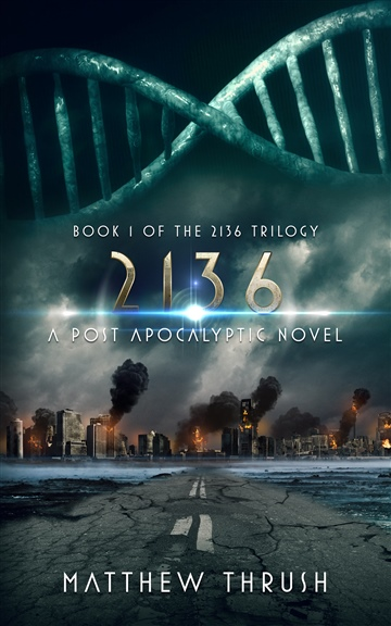 2136 - A Post-Apocalyptic Novel