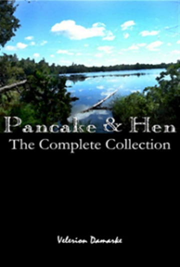 Velerion Damarke : Pancake & Hen - The Complete Collection