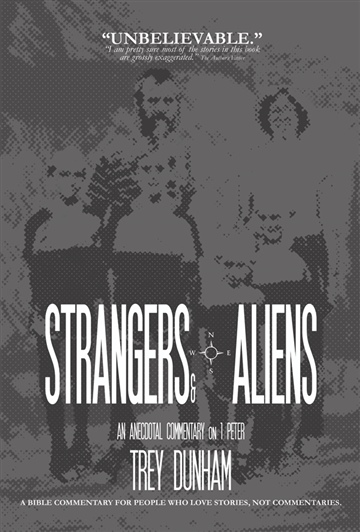 Strangers & Aliens: Thoughts on 1 Peter SAMPLE