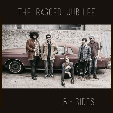The Ragged Jubilee : B-Sides