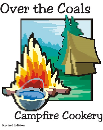 Over the Coals: Campfire Cookery by Michael Carignan