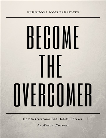 Aaron Parsons : Become The Overcomer