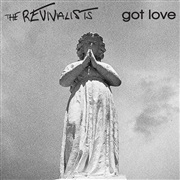 The Revivalists : Take Good Care