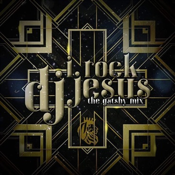 The Gastby Mix by DJ I Rock Jesus App Mix tapes