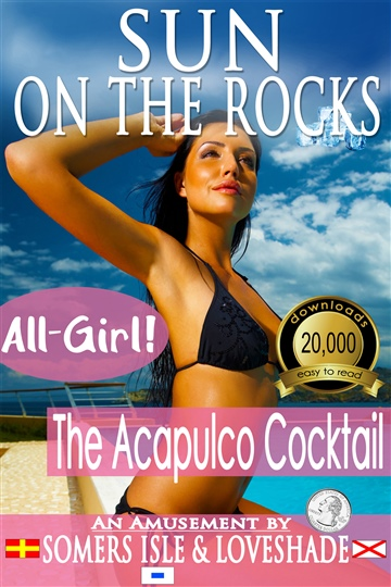 Sun on the Rocks - The Acapulco Cocktail
