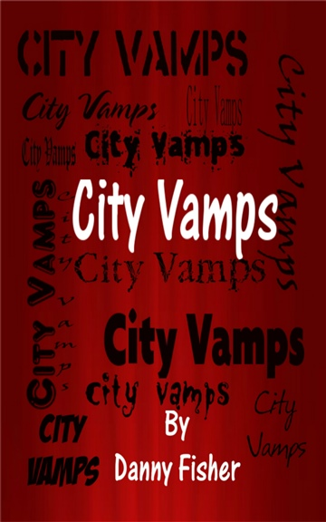 Danny Fisher : City Vamps