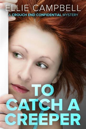 To Catch a Creeper - Sample - First Three Chapters