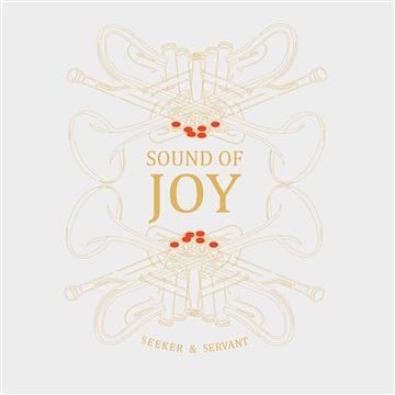 Seeker & Servant : Sound of Joy EP