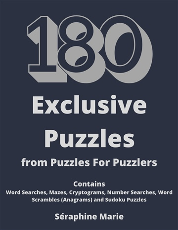 180 Exclusive Puzzles From Puzzles For Puzzlers - Séraphine Marie