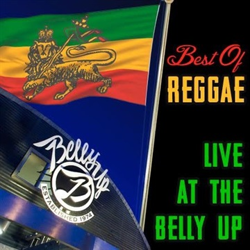 Best of Belly Up Live - Reggae : Best of Belly Up Live - Reggae
